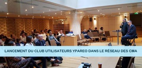 Lancement club utilisateurs logiciel gestion formation YPAREO - chambre de metiers et artisanat - CMA