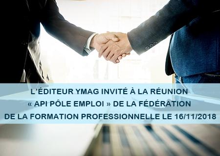 YMAG présent à la réunion API Pôle Emploi de la Fédération de la Formation Professionnelle